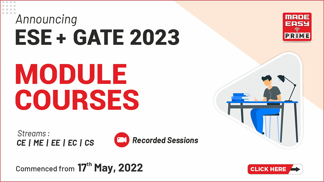 CE,ME,EE,EC and CS Module Courses|  ESE and GATE Exam 2022